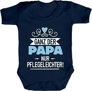 ShirtStreet Geschenk zur Geburt Strampler Bio Baumwoll Baby Body Kurzarm Jungen Mädchen Ganz der Papa nur pflegeleichter