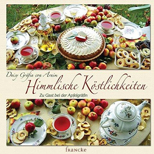 Himmlische Köstlichkeiten: Zu Gast bei der Apfelgräfin