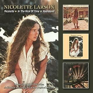 Nicolette Larson - Nicolette/In The Nick Of Time/Radioland