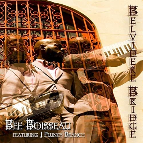Bee Boisseau feat. J. Plunky Branch