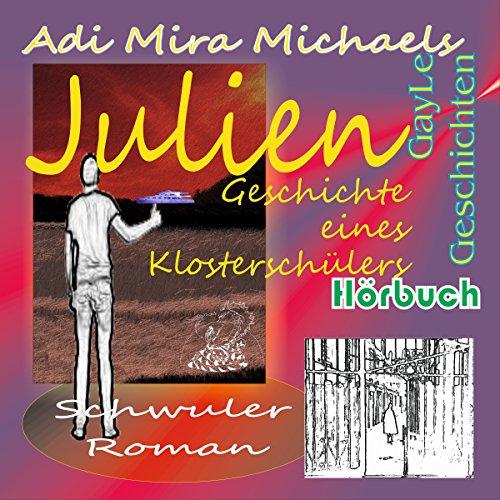 Julien: Geschichte eines Klosterschülers (GayLe Geschichten) Titelbild