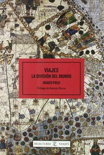 Viajes de Marco Polo (ESPASA RELECTURAS)