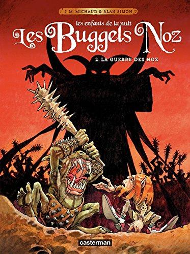 Les Buggels Noz (Tome 2) - La guerre des Noz