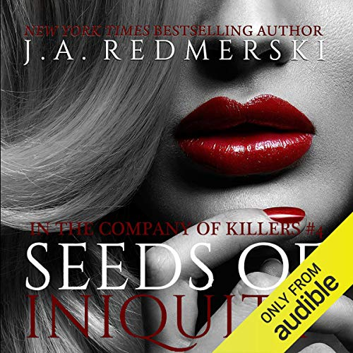 Seeds of Iniquity Audiobook By J. A. Redmerski cover art