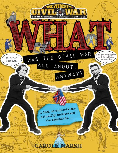 WHAT WAS THE CIVIL WAR ALL ABT (Student's Civil War)