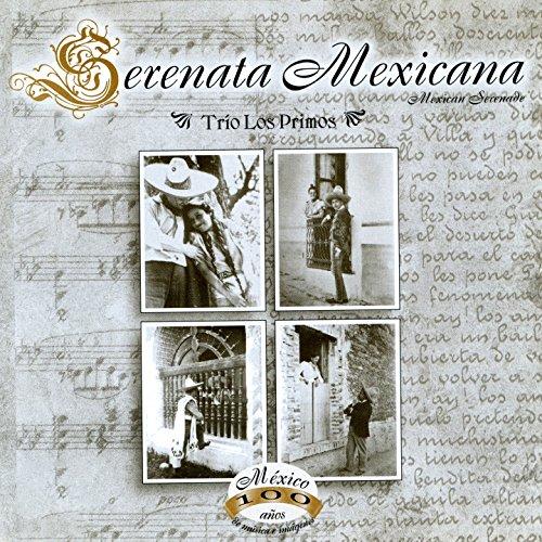 Serenata Mexicana (México, 100 Años de Música en Imágene