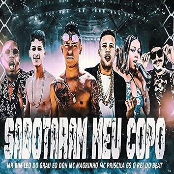 Sabotaram Meu Copo (feat. MC Priscila, Mc Magrinho & Mc Mr. Bim) (Brega Funk)