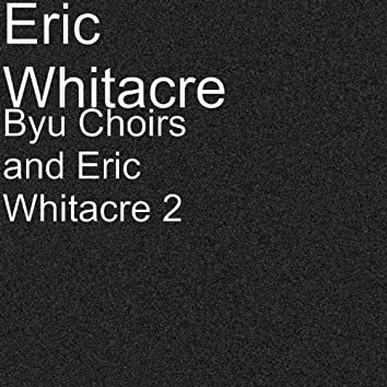 Byu Choirs and Eric Whitacre 2