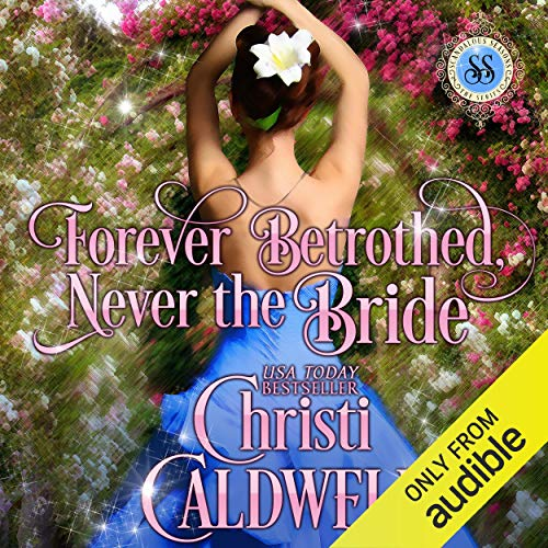 Forever Betrothed, Never the Bride  By  cover art