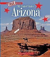 Arizona (True Books: My United States)