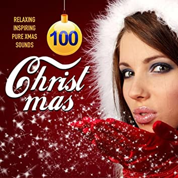 Peaceful Christmas Instrumentals (100 Tracks Finest Collection of Relaxing and Inspiring Pure Christmas Sounds)