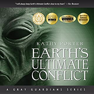 Earth's Ultimate Conflict: A Gray Guardians Series audiobook cover art