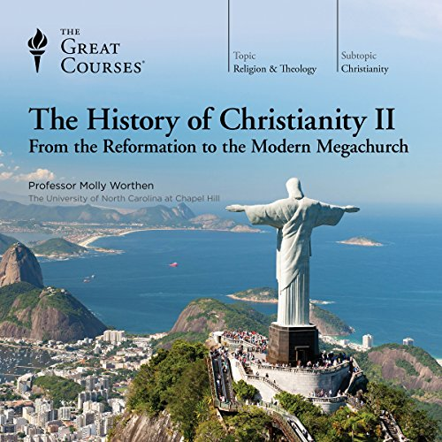 The History of Christianity II: From the Reformation to the Modern Megachurch                   De :                                                                                                                                 Molly Worthen,                                                                                        The Great Courses                               Lu par :                                                                                                                                 Molly Worthen                      Durée : 17 h et 49 min     Pas de notations     Global 0,0