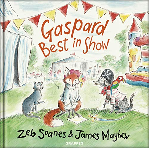 Gaspard - Best in Show (Gaspard the Fox, Band 2)