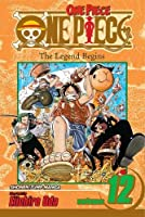One Piece, Vol. 12: The Legend Begins (12)