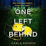 One Left Behind: A Completely Gripping and Addictive Crime Thriller with Nail-Biting Suspense (Detective Gina Harte, Book 9)