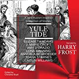 Yuletide: A Jane Austen-Inspired Collection of Stories: The Quill Collective, Book 4