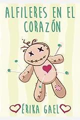 Alfileres en el corazón: Relato (Spanish Edition) Kindle Edition