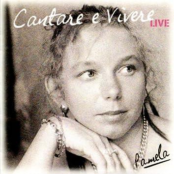 Cantare e vivere (Live)