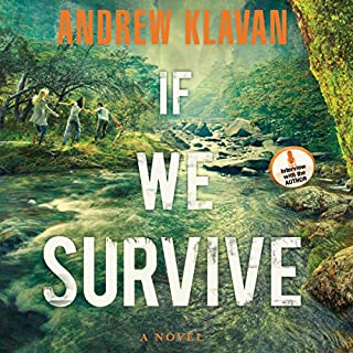 If We Survive                   By:                                                                                                                                 Andrew Klavan                               Narrated by:                                                                                                                                 Jeremy Johnson                      Length: 7 hrs and 49 mins     1 rating     Overall 5.0
