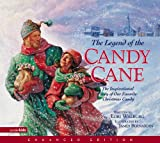 The Legend of the Candy Cane (Enhanced Edition): The Inspirational Story of Our Favorite Christmas Candy