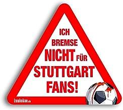 Kfz-Aufkleber Ich Bremse Nicht für Stuttgart-Fans | Für me