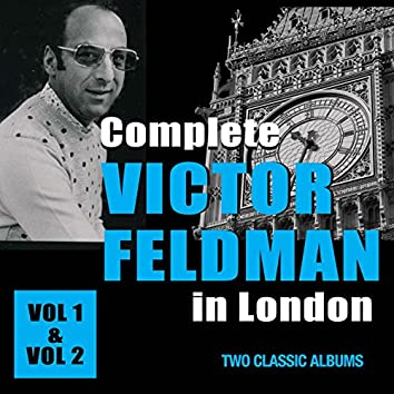 Complete Victor Feldman in London