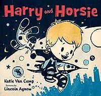 Harry and Horsie (Harry and Horsie Adventures, 1)