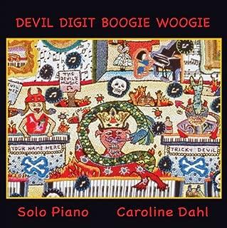 Devil Digit Boogie Woogie by Caroline Dahl (2013-11-08)