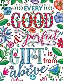 Be Blessed! Adult Coloring Books: A Fun, Original Christian Coloring Book with Joyful Designs and Inspirational Scripture: 30 Stress Relieving Bible Quotes That Will Bless Your Soul