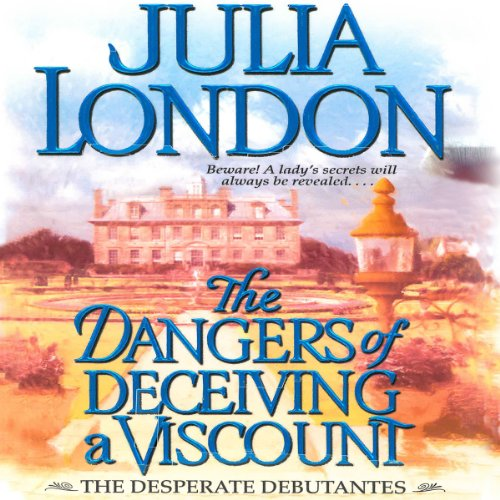 The Dangers of Deceiving a Viscount cover art