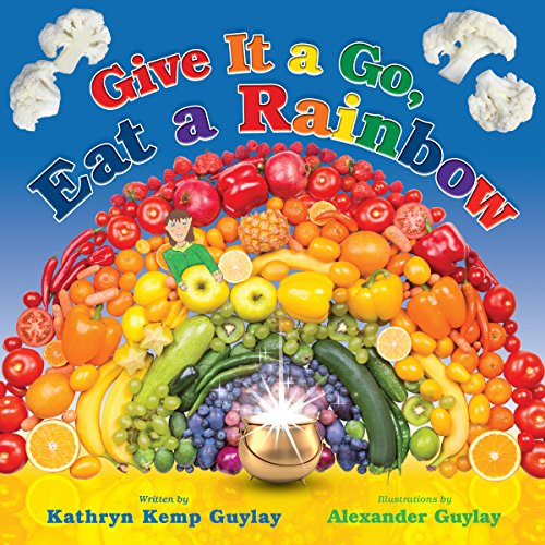 Give It a Go, Eat a Rainbow audiobook cover art