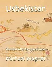 Usbekistan: Zauberhafte Seidenstrasse: 22
