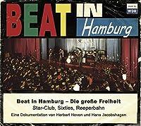 Beat in Hamburg: Die Gross Freiheit Star-Club Sixt