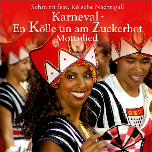 KARNEVAL HITS 2015 Mottolied - En Kölle un am Zuckerhot (Fastelovend em Blot) Kölsche Samba Party