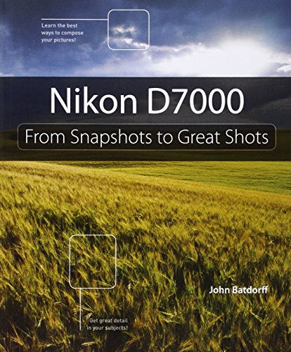 Download Nikon D7000: From Snapshots to Great Shots 0321766547