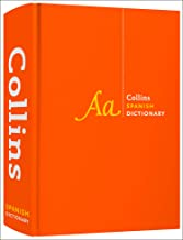 Collins Spanish Dictionary Complete and Unabridged: For advanced learners and professionals (Collins Dictionaries) [Idioma Inglés] (Collins Complete and Unabridged)