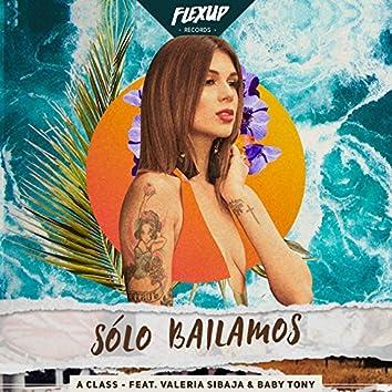 Solo Bailamos (feat. Valeria Sibaja, Baby Tony)