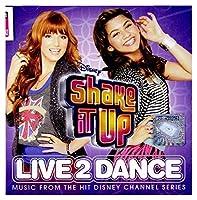 OST - SHAKE IT UP: LIVE 2 DANCE (EE VERSION) (1 CD)