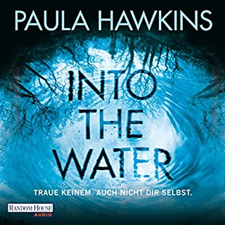 Couverture de Into the Water: Traue keinem. Auch nicht dir selbst