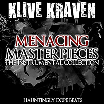 Menacing Masterpieces (The Instrumental Collection)
