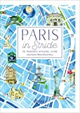 Paris in Stride: An Insider's...
