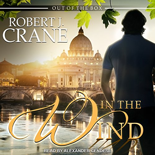 In the Wind Audiobook By Robert J. Crane cover art