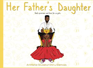 Her Father's Daughter: God's Promises and Love for Us Girls