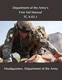 Department of the Army's First Aid Manual: TC 4-02.1