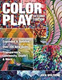 Color Play: Expanded & Updated • Over 100 New Quilts • Transparency, Luminosity, Depth & More (English Edition)