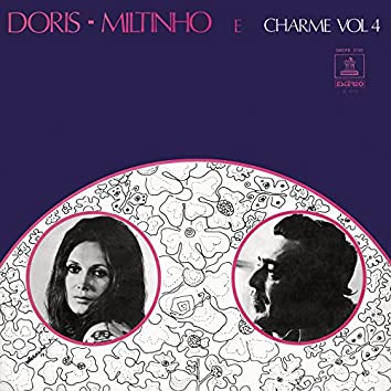 Doris, Miltinho E Charme (Vol. 4)