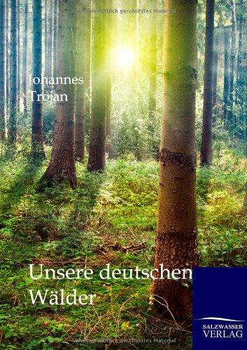 Unsere deutschen Wälder