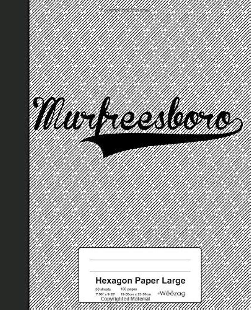 制限する場所不注意Hexagon Paper Large: MURFREESBORO Notebook (Weezag Hexagon Paper Large Notebook)