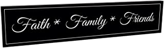 Faith Family Friends Black and White 5 x 24 Carved Wood Wall Art Sign Plaque